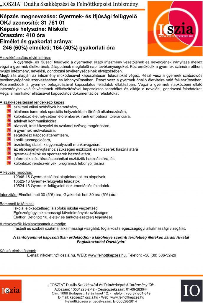 Gyermek- és ifjúsági felügyelő - Miskolc - OKJ - IOSZIA felnottkepzes.hu